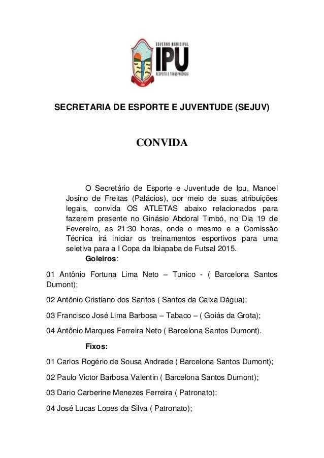 SECRETARIA DE ESPORTE E JUVENTUDE (SEJUV) CONVIDA O Secretário de Esporte e Juventude de Ipu, Manoel Josino de Freitas (Pa...