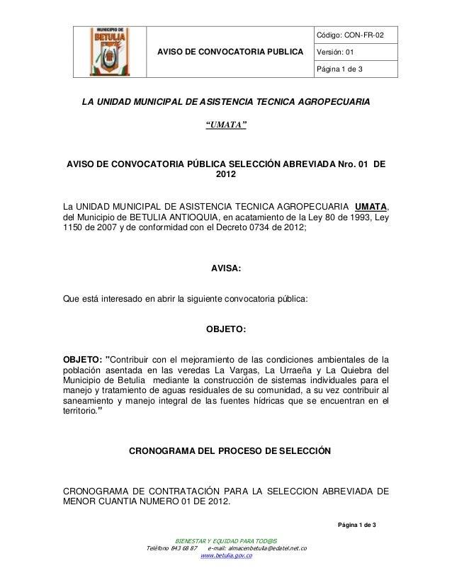 Código: CON-FR-02                         AVISO DE CONVOCATORIA PUBLICA                           Versión: 01             ...