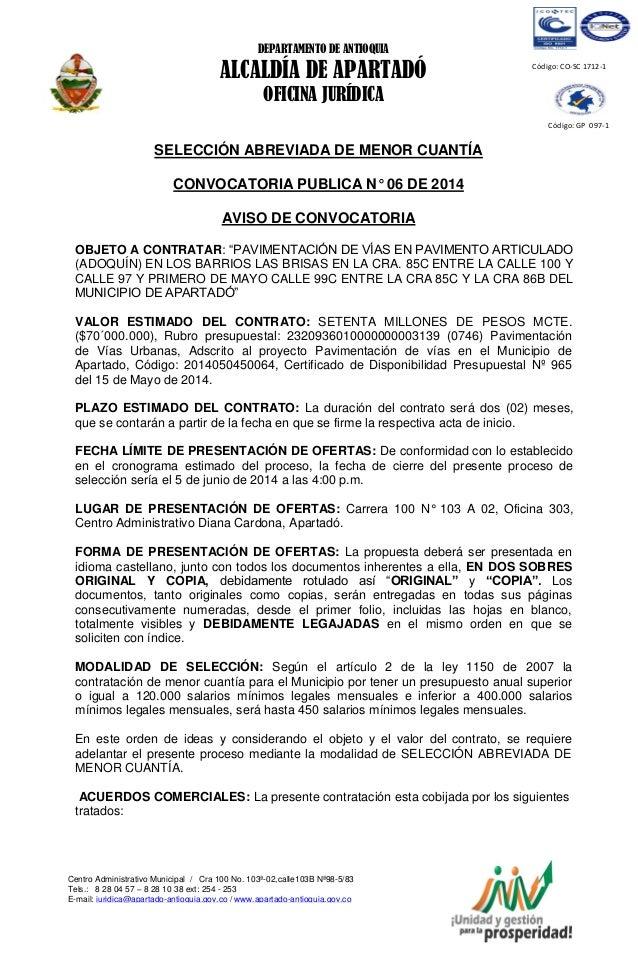 DEPARTAMENTO DE ANTIOQUIA ALCALDÍA DE APARTADÓ OFICINA JURÍDICA Centro Administrativo Municipal / Cra 100 No. 103ª-02,call...