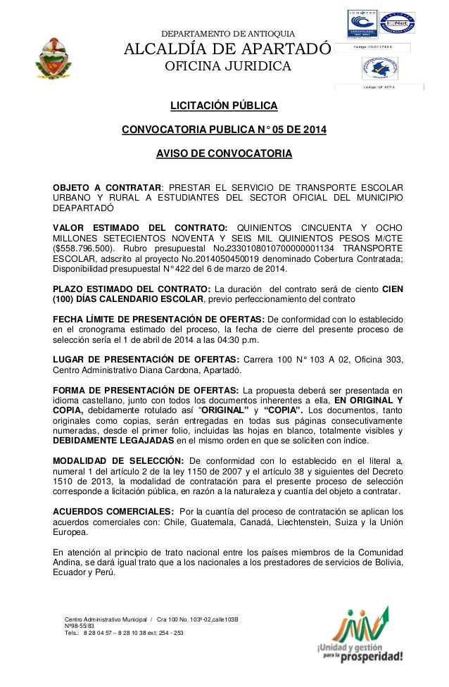 DEPARTAMENTO DE ANTIOQUIA  ALCALDÍA DE APARTADÓ OFICINA JURIDICA LICITACIÓN PÚBLICA CONVOCATORIA PUBLICA N° 05 DE 2014 AVI...