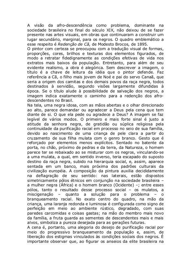 A visão da afro-descendência como problema, dominante na sociedade brasileira no final do século XIX, não deixou de se faz...