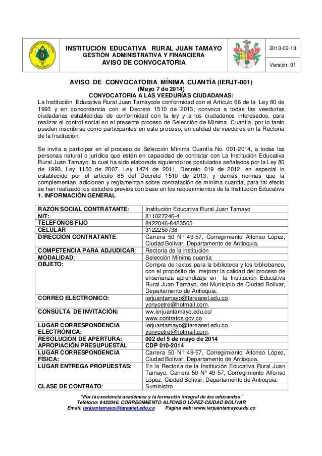 """INSTITUCIÓN EDUCATIVA RURAL JUAN TAMAYO GESTIÓN ADMINISTRATIVA Y FINANCIERA AVISO DE CONVOCATORIA 2013-02-13 Versión: 01 """"..."""