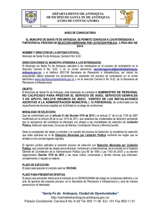 DEPARTAMENTO DE ANTIOQUIA MUNICIPIO DE SANTA FE DE ANTIOQUIA AVISO DE CONVOCATORIA Version: 01  Código:  Página 1 de 13  A...