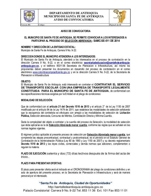 """DEPARTAMENTO DE ANTIOQUIA MUNICIPIO DE SANTA FE DE ANTIOQUIA AVISO DE CONVOCATORIA Version: 01 Código: Página 1 de 11 """"San..."""