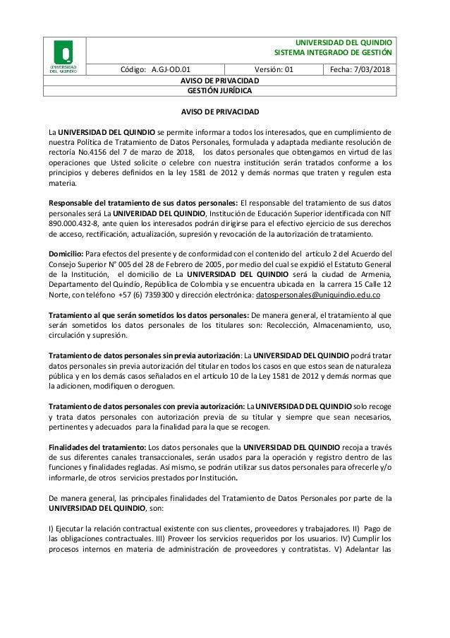 UNIVERSIDAD DEL QUINDIO SISTEMA INTEGRADO DE GESTI�N C�digo: A.GJ-OD.01 Versi�n: 01 Fecha: 7/03/2018 AVISO DE PRIVACIDAD G...
