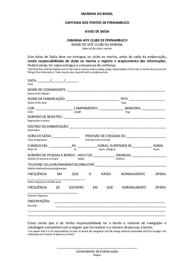 MARINHA DO BRASIL CAPITANIA DOS PORTOS DE PERNAMBUCO AVISO DE SAÍDA  CABANGA IATE CLUBE DE PERNAMBUCO NOME DO IATE CLUBE O...