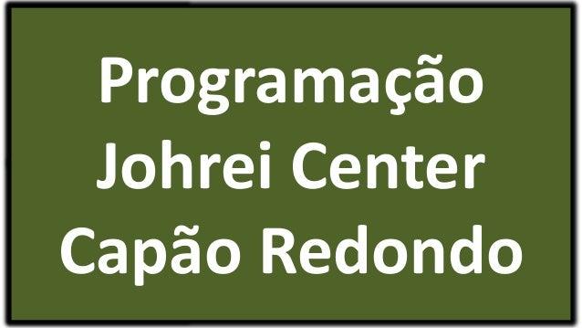 Programação Johrei Center Capão Redondo