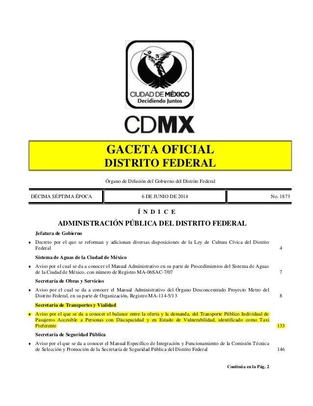 GACETA OFICIAL DISTRITO FEDERAL Órgano de Difusión del Gobierno del Distrito Federal DÉCIMA SÉPTIMA ÉPOCA 6 DE JUNIO DE 20...