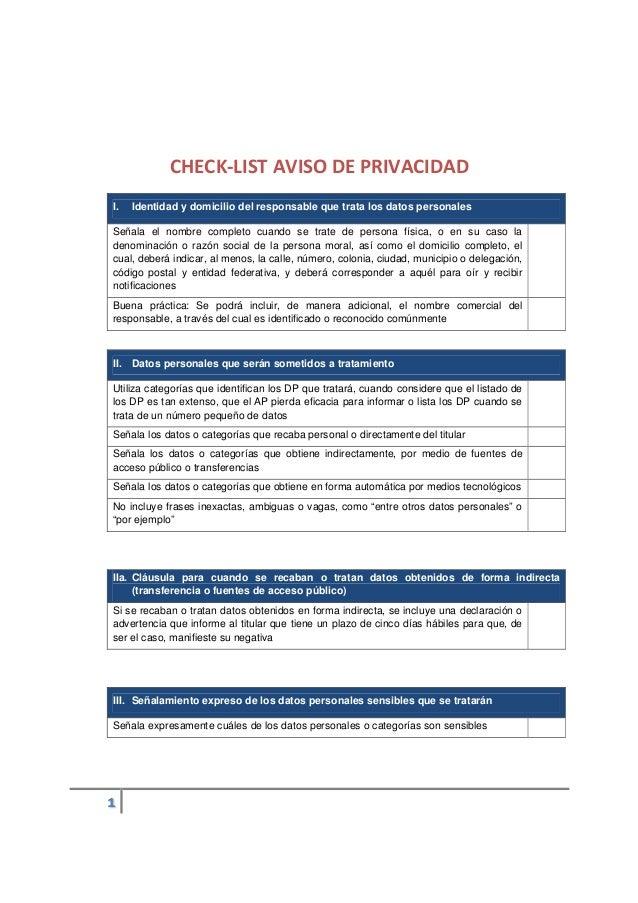 CHECK-LIST AVISO DE PRIVACIDAD I. Identidad y domicilio del responsable que trata los datos personales Señala el nombre co...