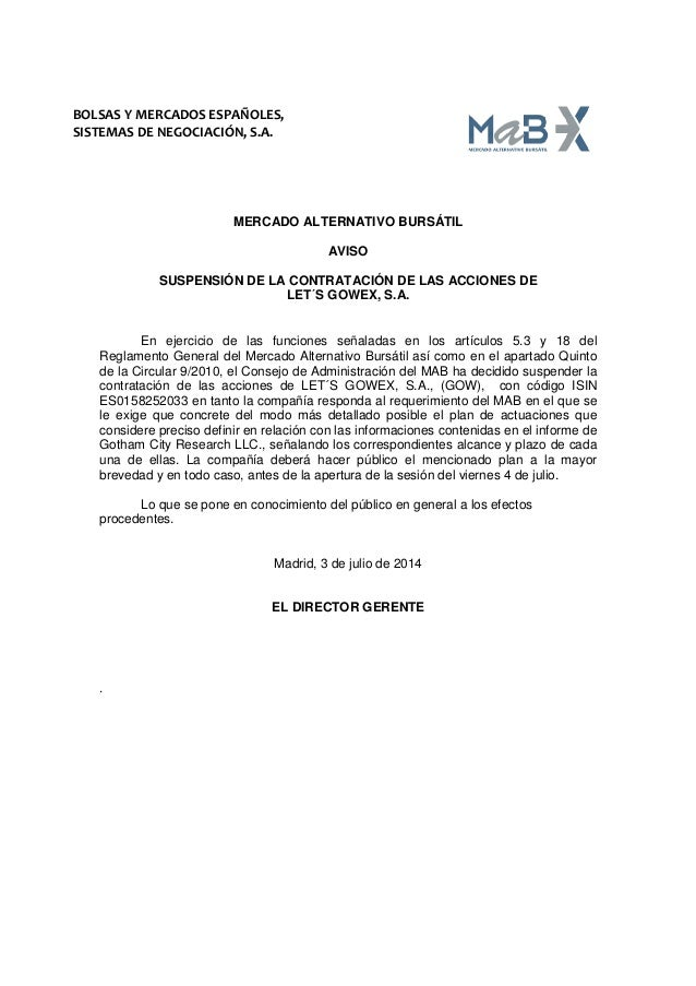 BOLSAS Y MERCADOS ESPAÑOLES, SISTEMAS DE NEGOCIACIÓN, S.A. MERCADO ALTERNATIVO BURSÁTIL AVISO SUSPENSIÓN DE LA CONTRATACIÓ...