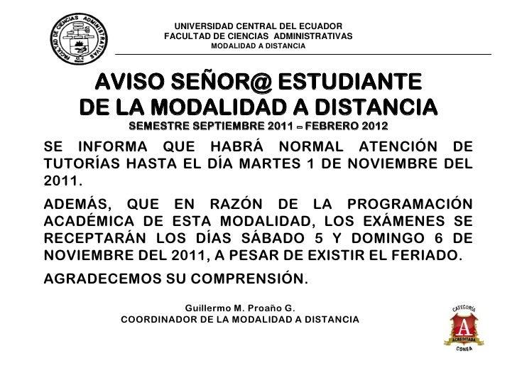 UNIVERSIDAD CENTRAL DEL ECUADOR               FACULTAD DE CIENCIAS ADMINISTRATIVAS                       MODALIDAD A DISTA...