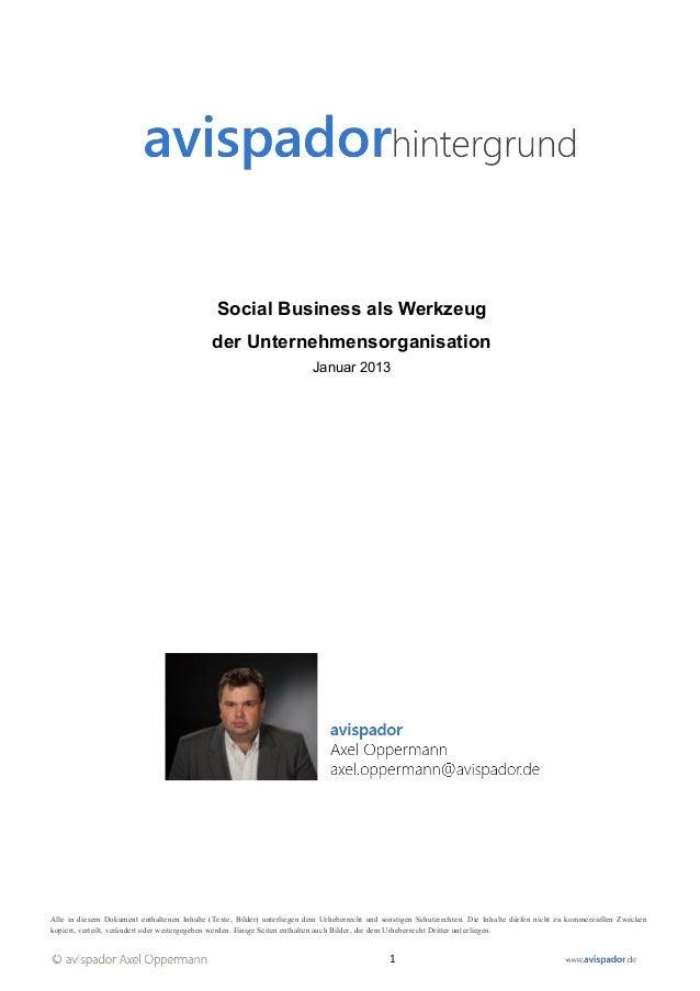 Social Business als Werkzeug                                             der Unternehmensorganisation                     ...