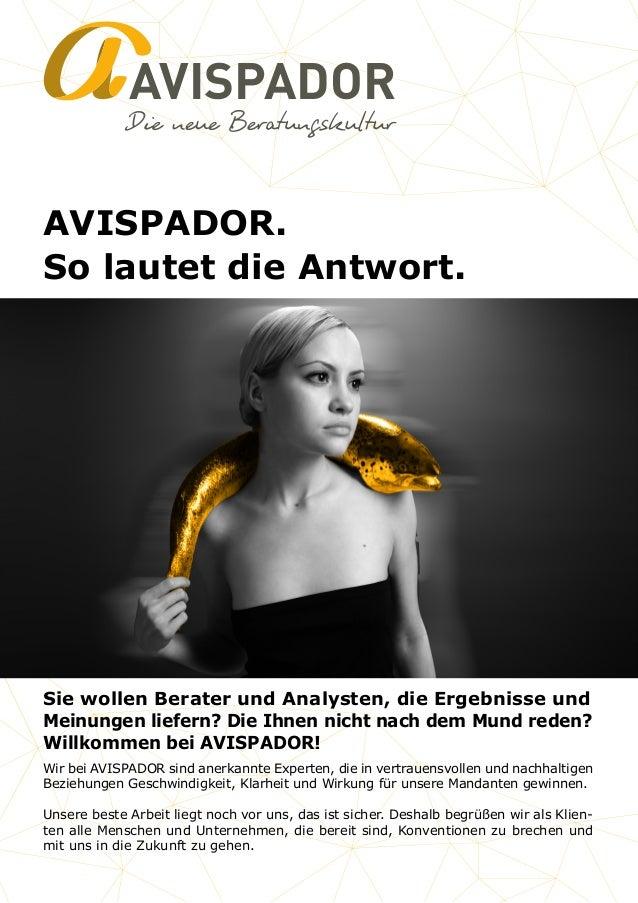 AVISPADOR AVISPADOR. So lautet die Antwort. Wir bei AVISPADOR sind anerkannte Experten, die in vertrauensvollen und nachha...