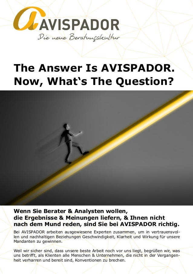 AVISPADOR The Answer Is AVISPADOR. Now, What's The Question? Bei AVISPADOR arbeiten ausgewiesene Experten zusammen, um in ...