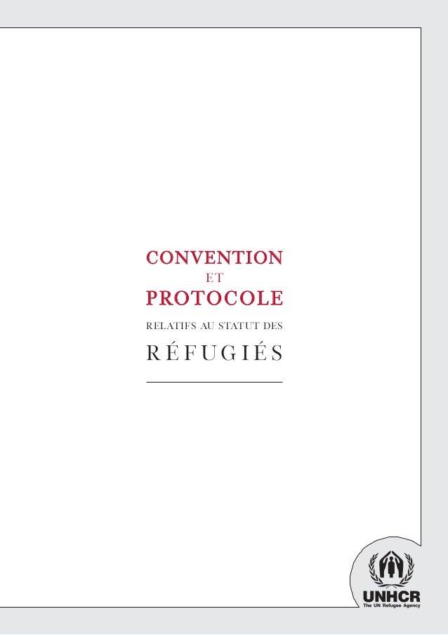 convconventionention et protoprotocolEcolE relatifs au statut des r é f u g i é sPUBLIÉ PAR : UNHCR Service de l'informati...