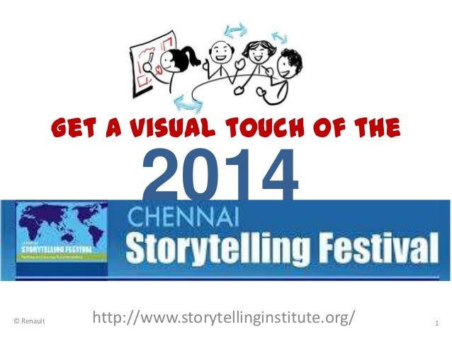 Get a visual touch of the  2014 © Renault  http://www.storytellinginstitute.org/  1