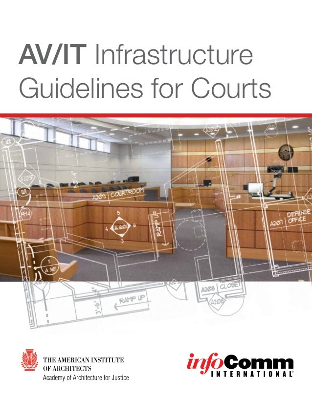 AV/IT Infrastructure Guidelines for Courts