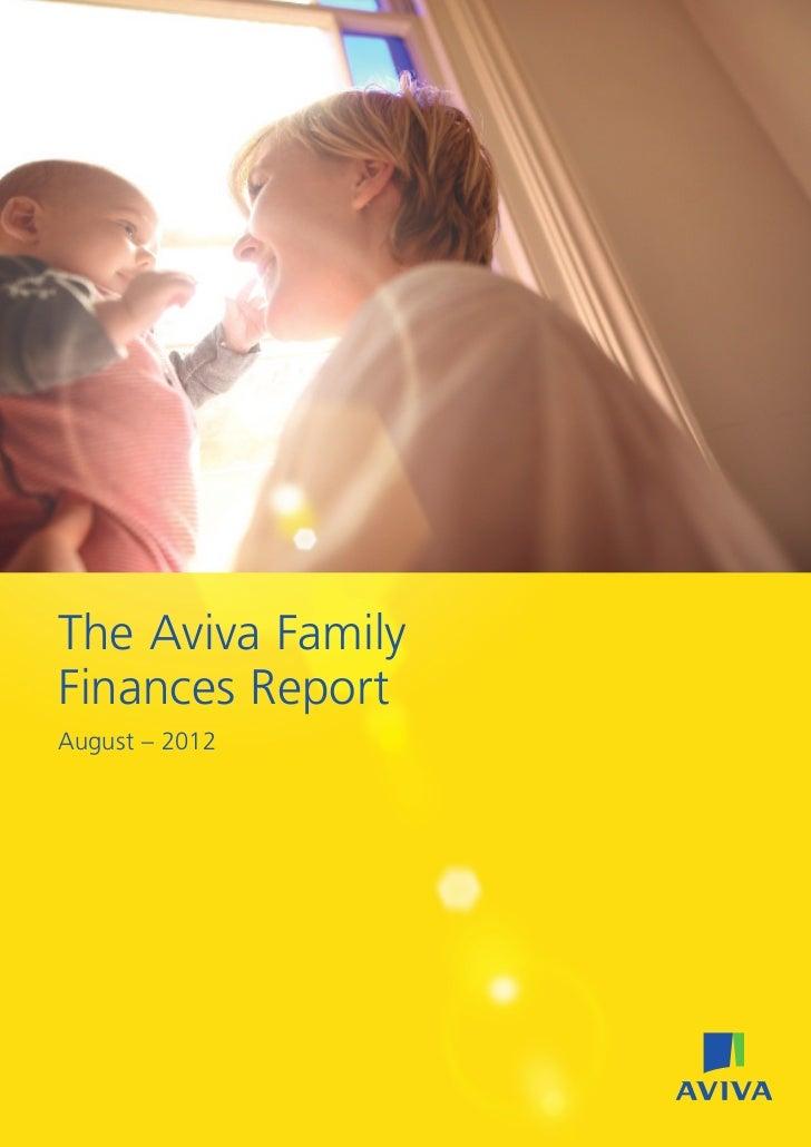 The Aviva FamilyFinances ReportAugust – 2012