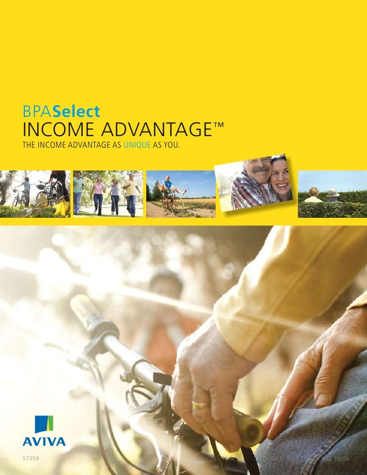 BPASelect     INCOME ADVANTAGE™     THE INCOME ADVANTAGE AS UNIQUE AS YOU.         57359                                  ...