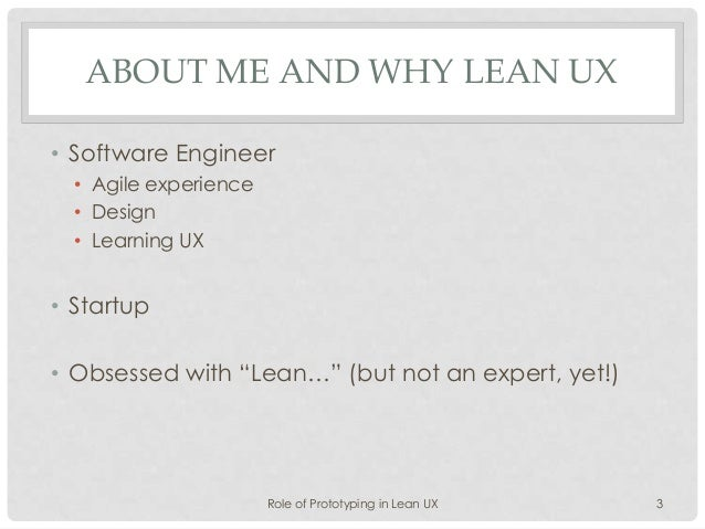 Role of Prototyping in Lean UX Slide 3