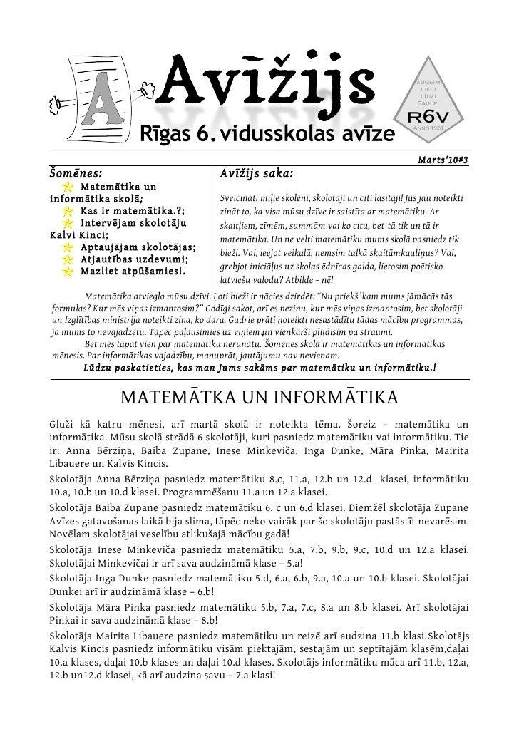 Marts'10#3 Šomēnes:                                   Avīžijs saka:       Matemātika un informātika skolā ;               ...