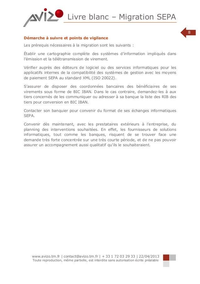 Livre blanc – Migration SEPA www.avizo.tm.fr | contact@avizo.tm.fr | + 33 1 72 03 29 33 | 22/04/2013 Toute reproduction, m...