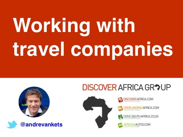 @andrevankets Working with travel companies