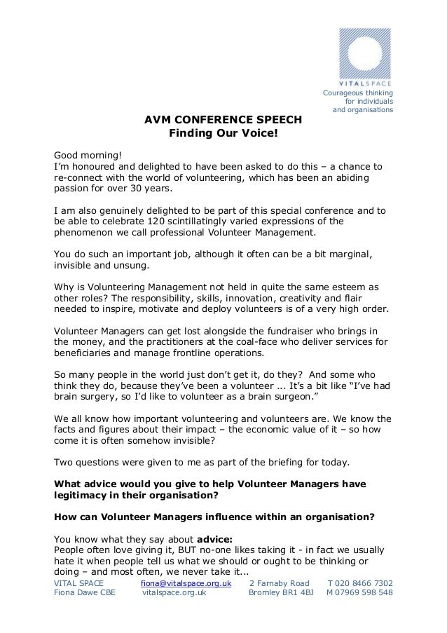 AVM CONFERENCE SPEECH Finding Our Voice!  Courageous thinking for individuals and organisations  Good morning! I'm honoure...