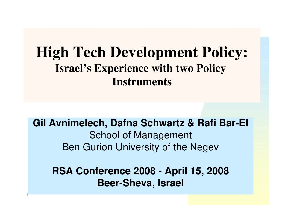High Tech Development Policy:         Israel's Experience with two Policy                     Instruments       Gil Avnime...