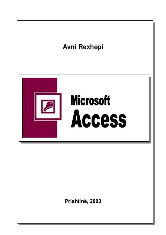 Hyrje                 Avni Rexhepi - Microsoft Access        Avni Rexhepi        Prishtinë, 20030