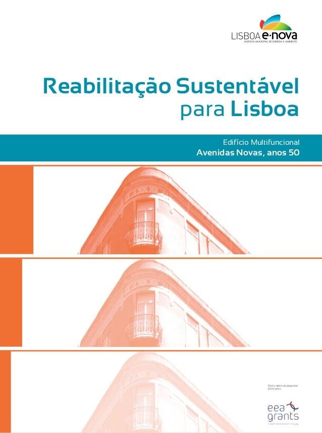 Reabilitação Sustentável             para Lisboa                   Edifício Multifuncional              Avenidas Novas, an...