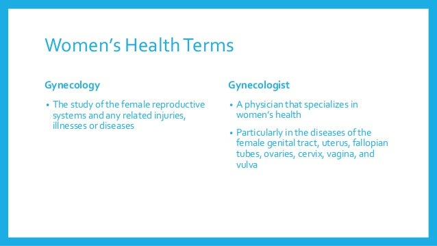 A vocabulary guide for men | Best Women's health Doctors Slide 3