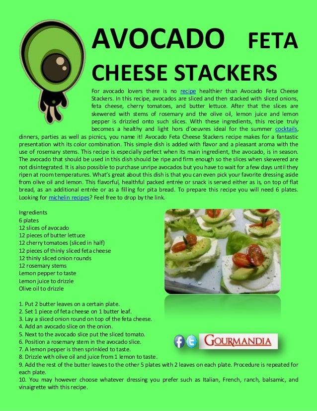 AVOCADO FETACHEESE STACKERSFor avocado lovers there is no recipe healthier than Avocado Feta CheeseStackers. In this recip...