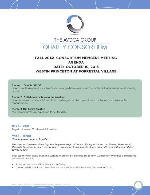 1Avoca Quality Consortium - Consortium Members Meeting - Agenda - Oct. 10, 2013 FALL 2013: CONSORTIUM MEMBERS MEETING AGEN...