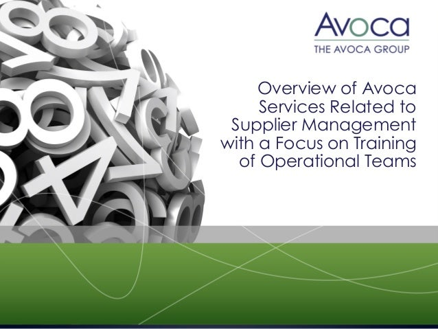 Overview of Avoca Services Related to Supplier Management with a Focus on Training of Operational Teams