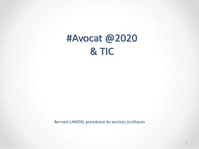 #Avocat @2020 & TIC Bernard LAMON, prestataire de services juridiques 1