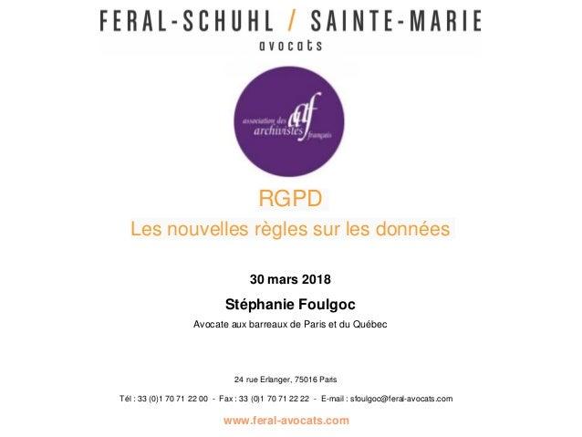 24 rue Erlanger, 75016 Paris Tél : 33 (0)1 70 71 22 00 - Fax : 33 (0)1 70 71 22 22 - E-mail : sfoulgoc@feral-avocats.com w...