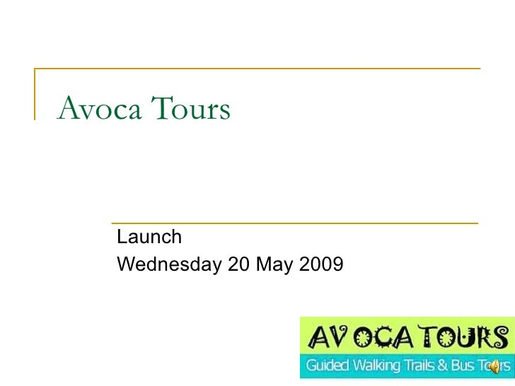 Avoca Tours Launch  Wednesday 20 May 2009