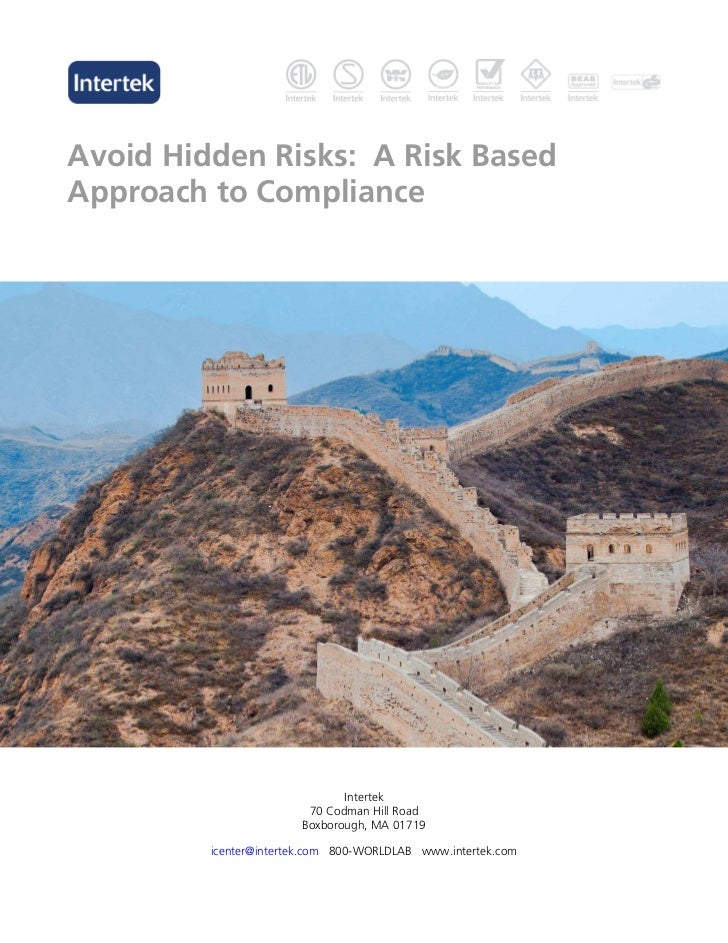 Avoid Hidden Risks: A Risk BasedApproach to Compliance                              Intertek                        70 Cod...