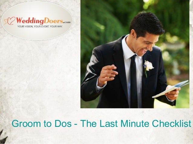 Groom to Dos - The Last Minute Checklist