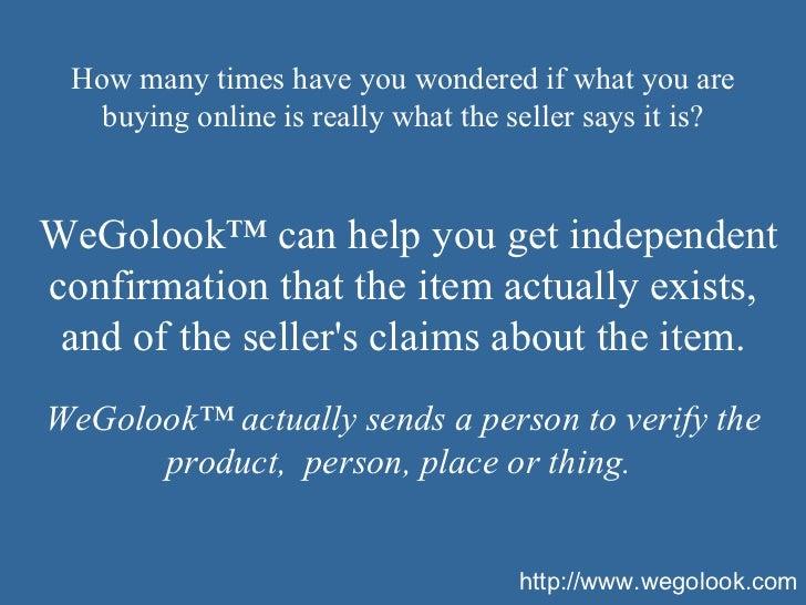 http://wegolook.com WeGoLook ™  Service