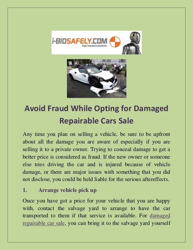 Repairable Cars For Sale >> Avoid Fraud While Opting For Damaged Repairable Cars Sale