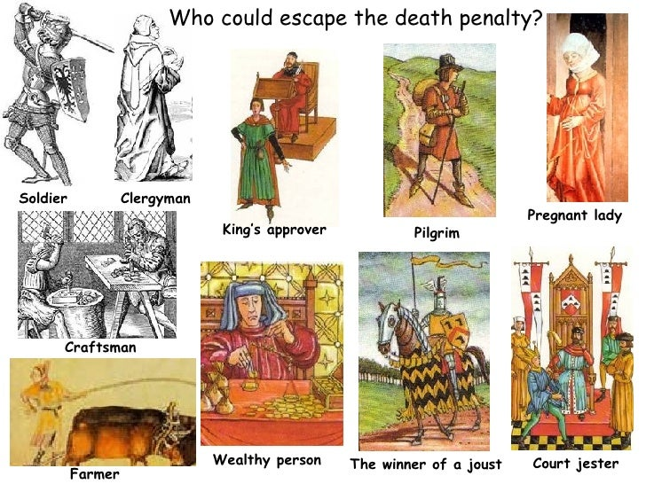 Who could escape the death penalty? Soldier Clergyman Farmer Craftsman Pregnant lady Wealthy person The winner of a joust ...