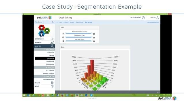 ©deltaDNA Case Study: Segmentation Example