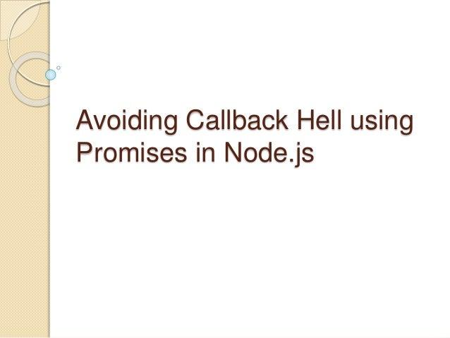 Avoiding Callback Hell using Promises in Node.js