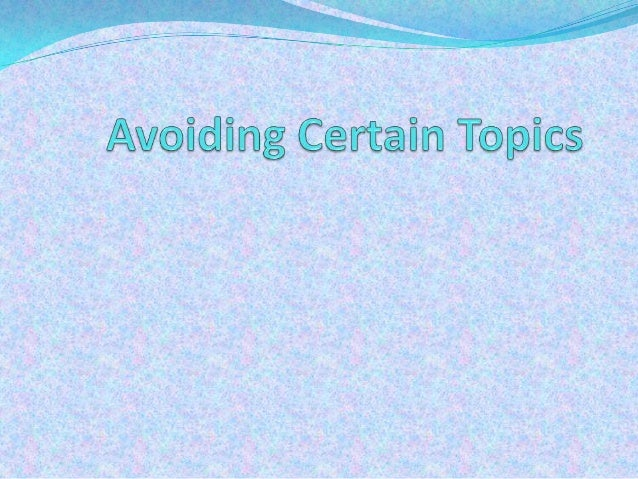  The following is a list of topics and questions that people usually avoid when they do not know each other well or if th...