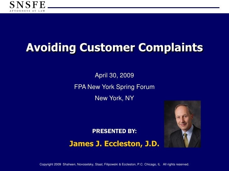 Avoiding Customer Complaints                                          April 30, 2009                           FPA New Yor...