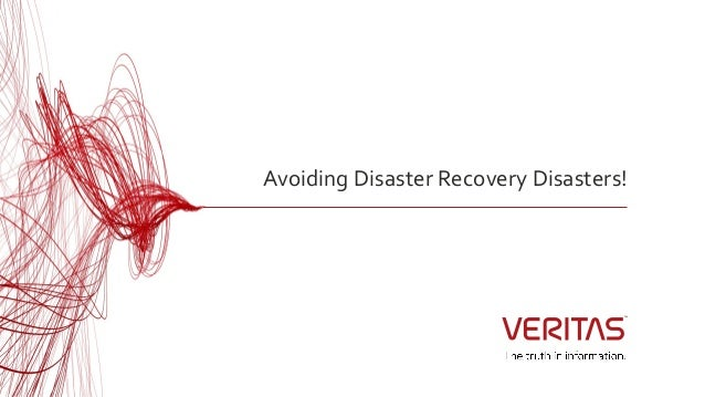 Avoiding Disaster Recovery Disasters!
