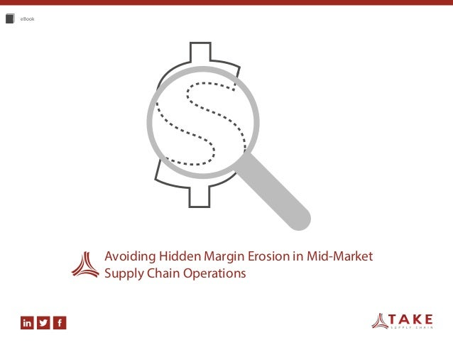 eBook Avoiding Hidden Margin Erosion in Mid-Market Supply Chain Operations