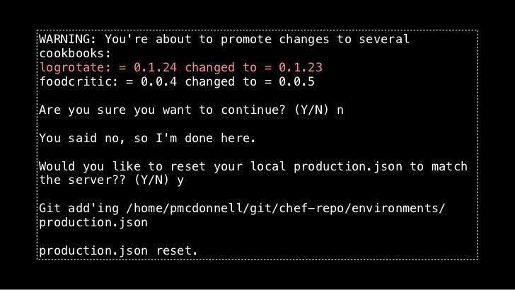 Spork's Logging Mechanisms •   Irccat: Logs to IRC channel (https://github.com/RJ/irccat)[11:35:33] <irccat> CHEF: pmcdonn...